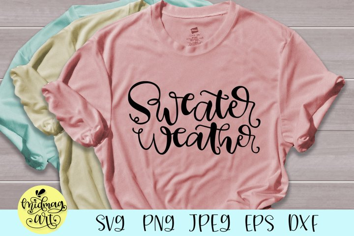 Sweater weather svg, fall svg