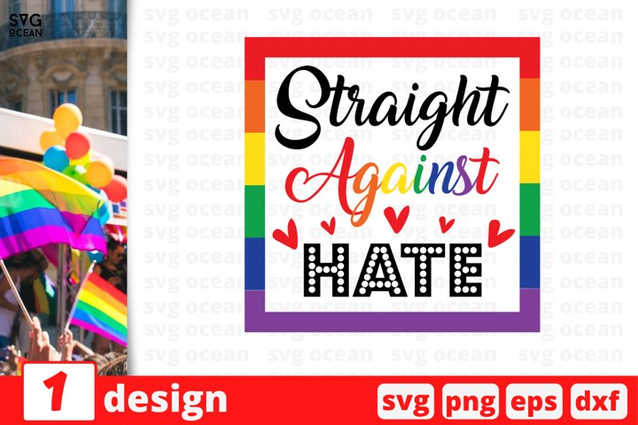Straight against Hate SVG cut file | Rainbow sign