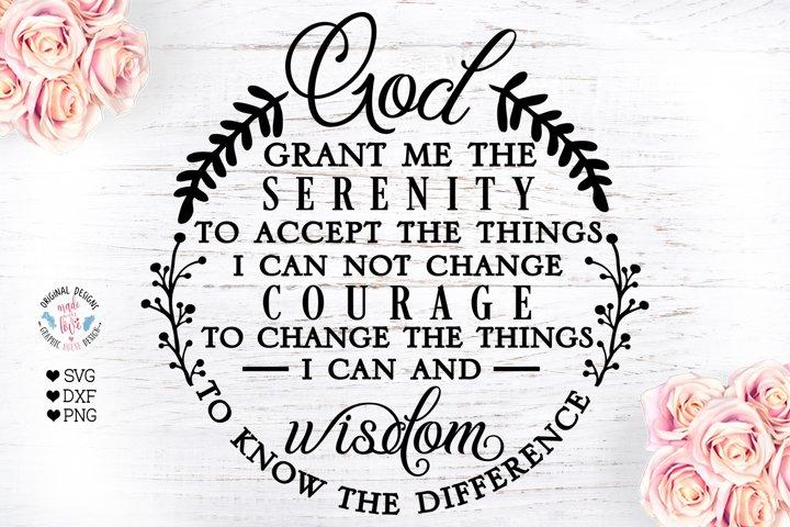 God Grant me the Serenity - Faith - Encouragement svg