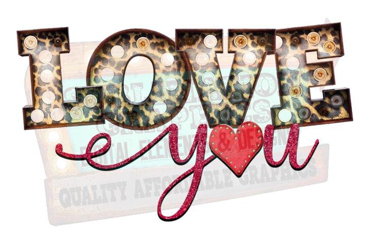 Love You Sublimation Digital Download