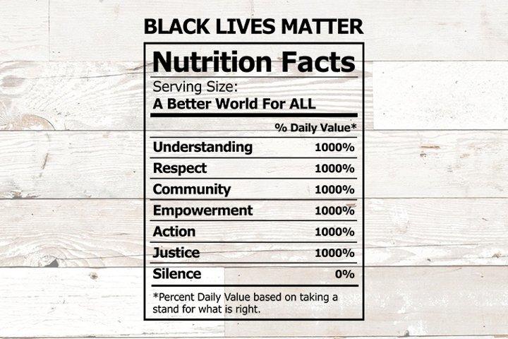 Black Lives Matter Nutrition Facts Shirt Design