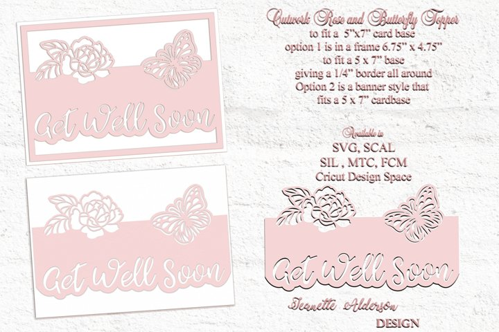 Cutwork rose and butterfly Get Well Soon topper cut file