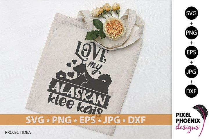 Dog SVG Love my Alaskan Klee Kai SVG
