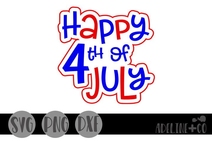Happy July 4th, SVG, PNG, DXF