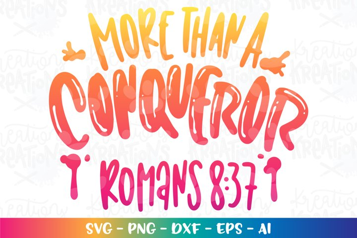 Bible Motivational svg More than a conqueror Romans Faith