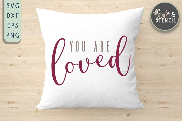 Valentine You are Loved SVG - PNG, DXF, EPS, SVG, Cut File