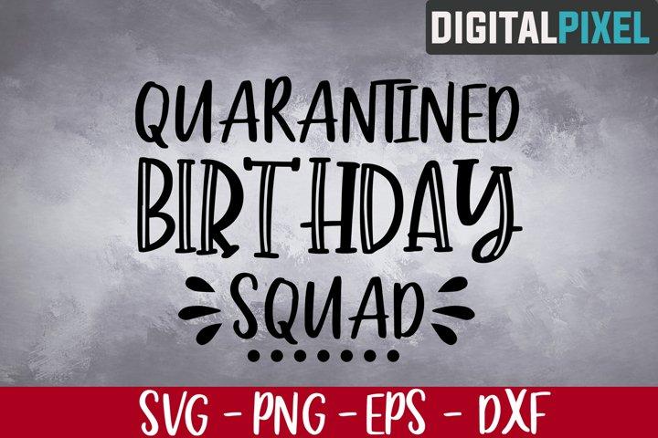 Quarantined Birthday Squad Svg, May Girl 2020 Svg