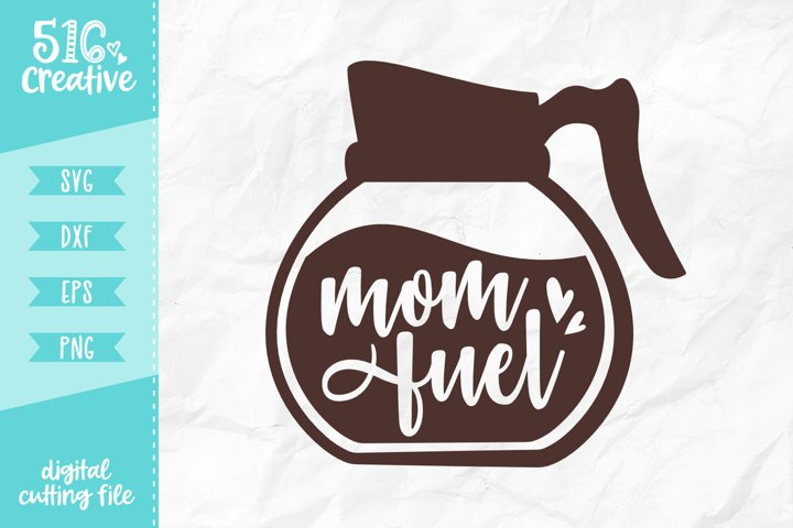 Mom Fuel SVG DXF EPS PNG