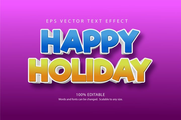 Happy holiday text, 3d editable text effect