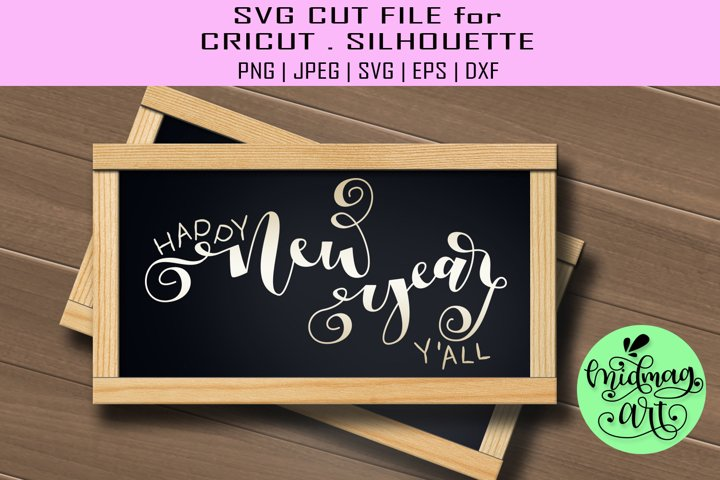 Happy new year yall sign svg, christmas svg
