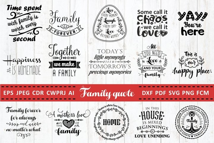 Family Quotes SVG bundle Vol. 1 Quotes & Sayings Cut Files