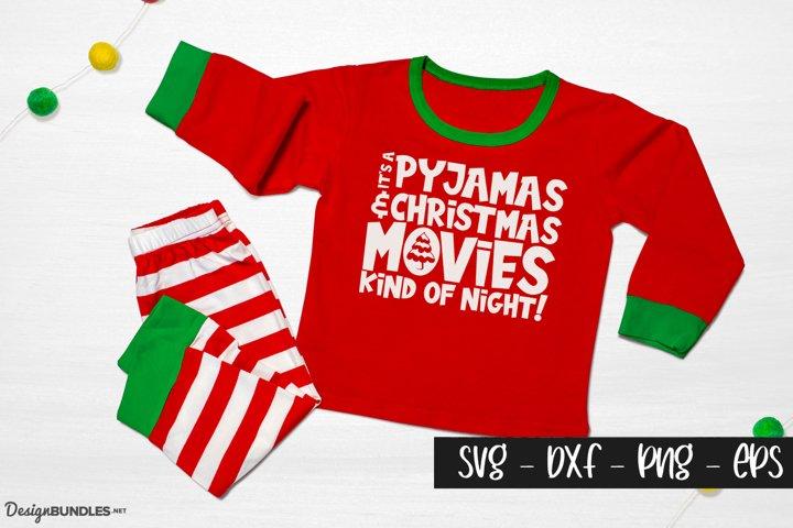 Its A Pyjamas and Christmas Movie Night
