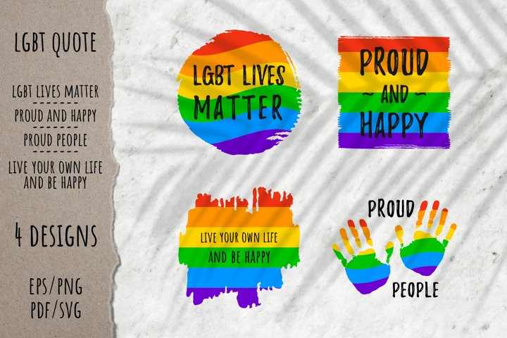 LGBT pride rainbow quotes | 4 designs | EPS PNG PDF SVG