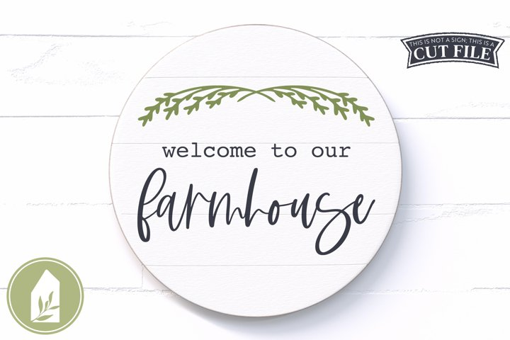 Farmhouse Sign SVG, Welcome to Our Farmhouse
