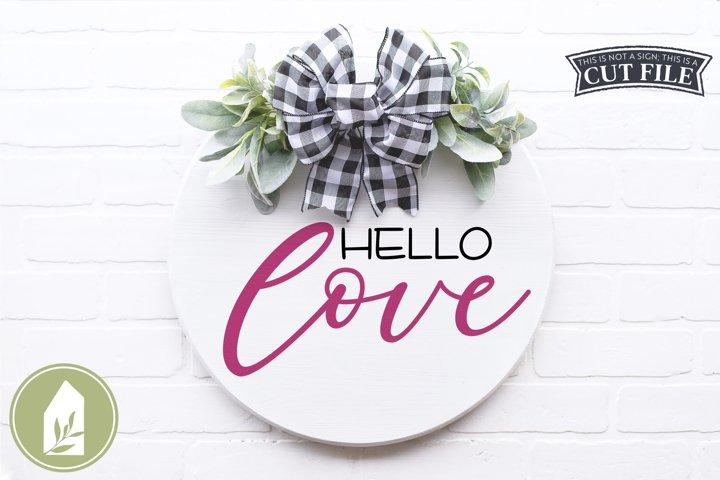 Hello Love SVG, Valentines Day Round Sign SVG