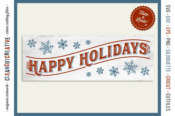 Happy Holidays - long vintage rustic Christmas sign SVG file