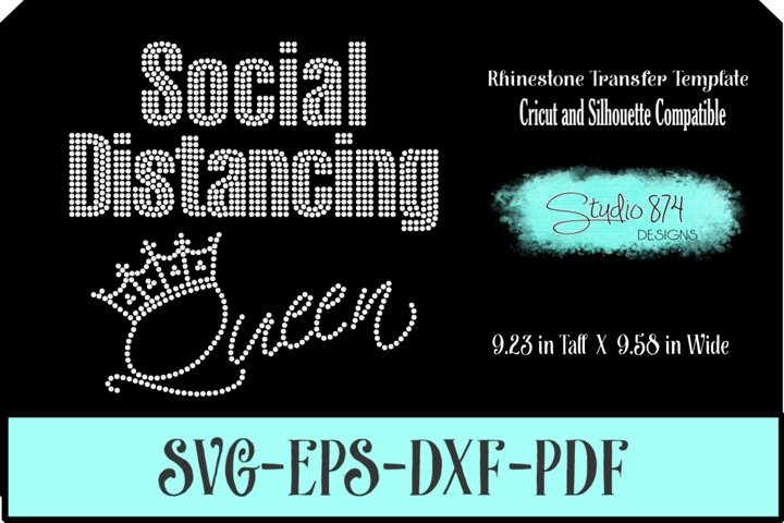 Social Distancing Queen Rhinestone Template Digital Download