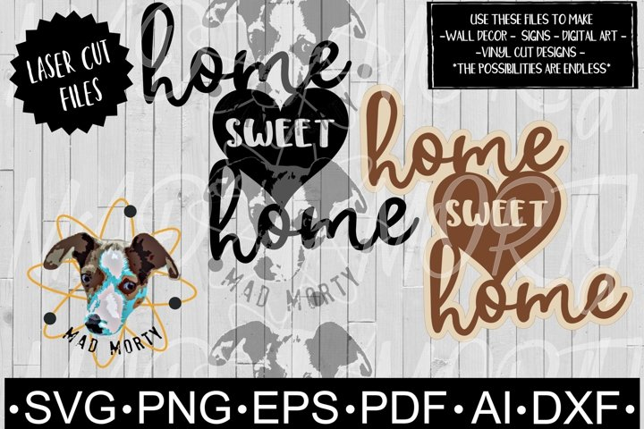 Home Sweet Home Heart SVG & Laser Ready Cut File