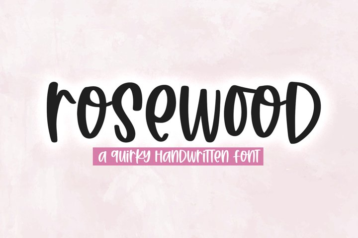 Rosewood - A Quirky Handwritten Font