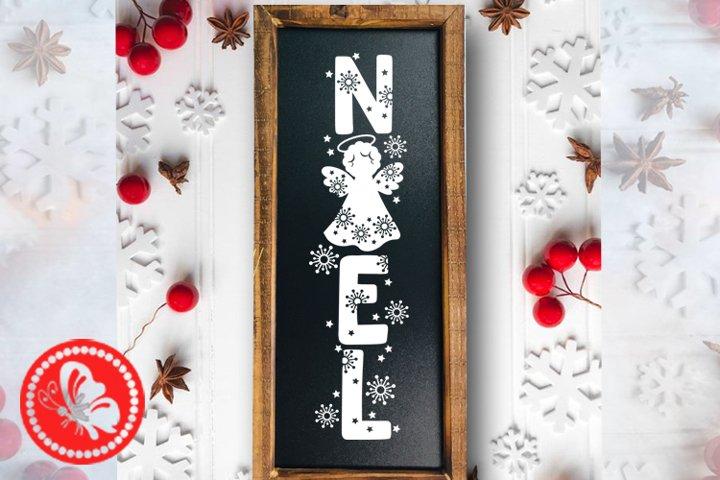 Noel sign svg vertical Christmas Angel svg Outdoors decor