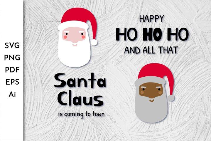 Santa Claus is coming. Santa head SVG. Black Santa. Ho Ho Ho