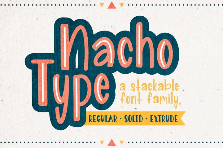 Nacho Type | A Layered Font Family