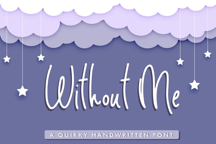 Without Me - Handwritten Pencil Font