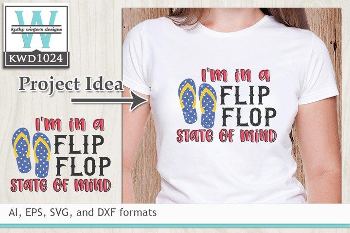 Summer SVG - Flip Flop State Of Mind