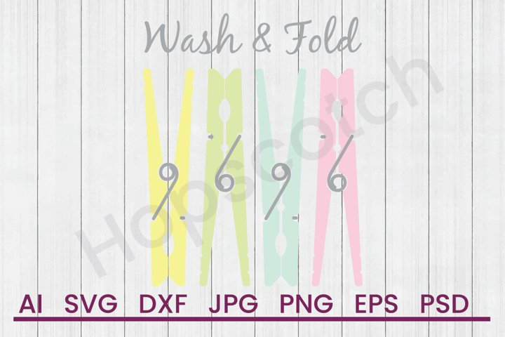 Clothespins SVG, Wash Fold SVG, DXF File, Cuttatable File
