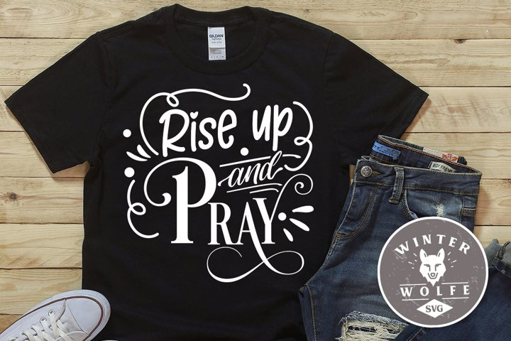 Rise up and pray SVG EPS DXF PNG