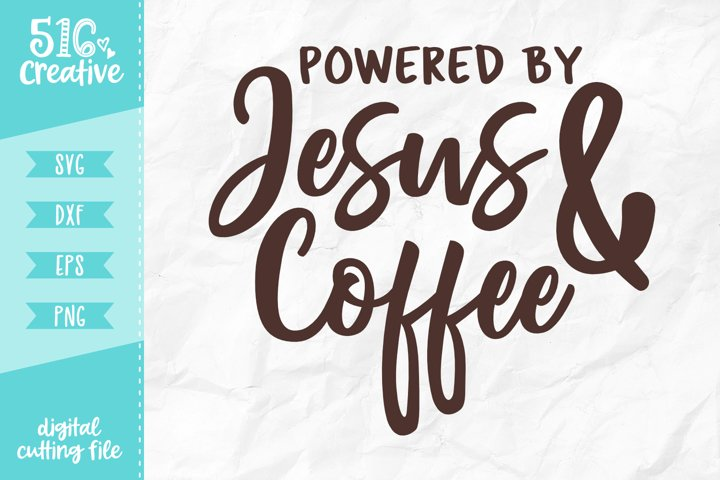 Powered By Jesus and Coffee SVG DXF EPS PNG