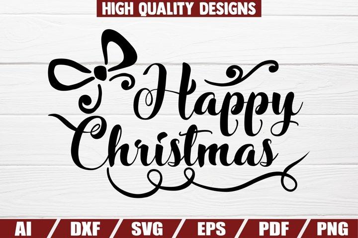Happy Christmas SVG - sayings - quotes - home decor - print