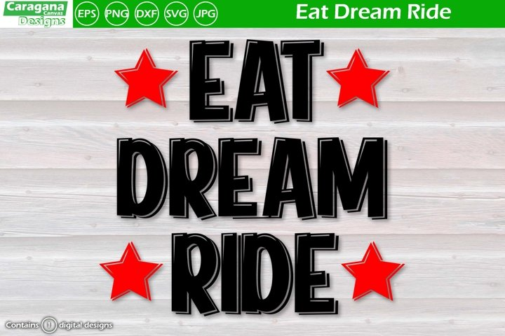Eat Dream Ride