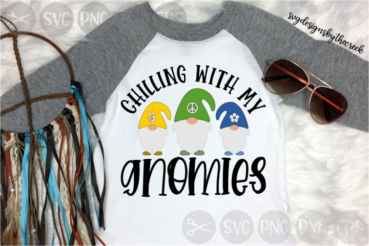 Chilling With My Gnomies, Peace, Flower, Cut File, SVG