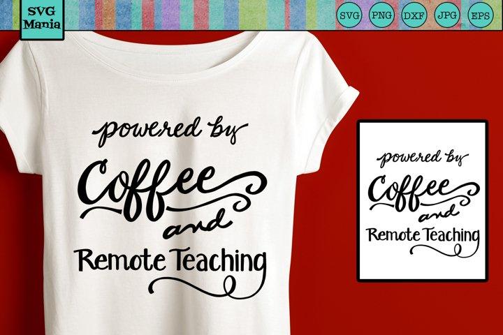 Teacher SVG, Remote Teacher SVG File, Teacher Shirt SVG File