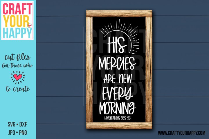 His Mercies Are New Every Morning - Christian SVG Cut File