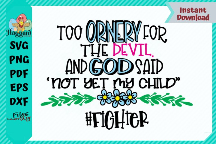 Too Ornery for the Devil