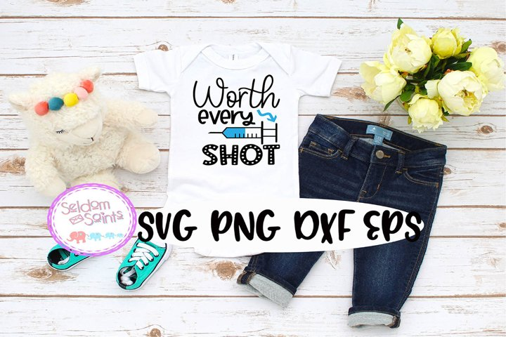 Worth Every Shot SVG PNG EPS DXF