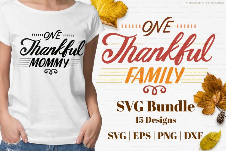 One Thankful Family SVG bundle | Mommy Daddy Grandma Grandpa