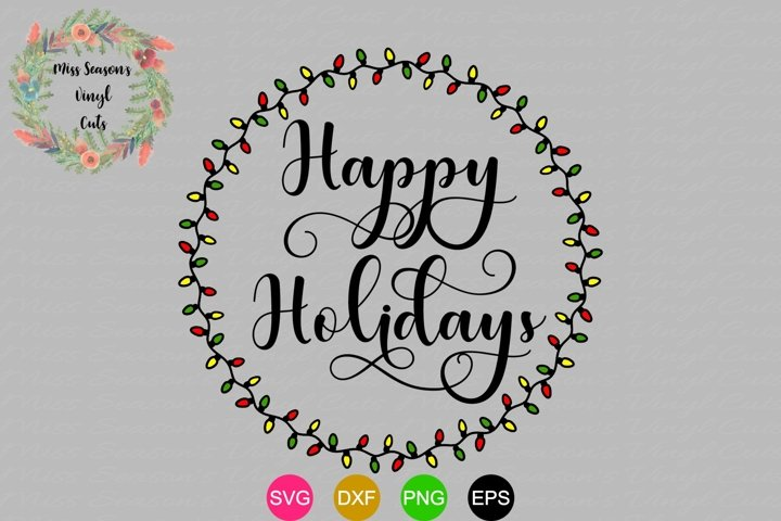 Happy Holidays Svg Dxf, Eps, Png Light Wreath