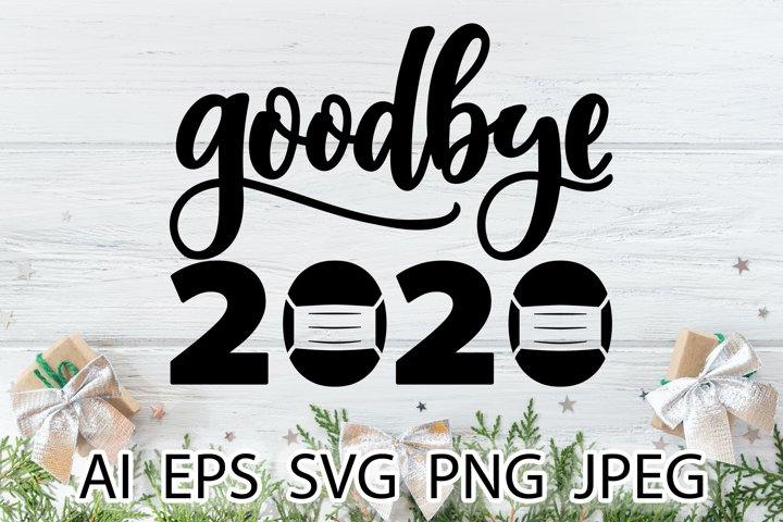 Goodbye 2020 lettering vector. New Year