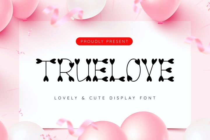 Truelove - Cute and Lovely Display Typeface