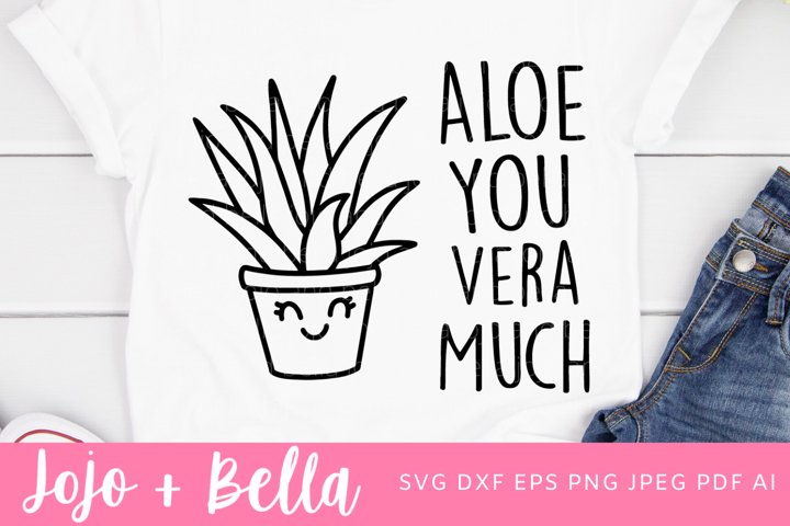 Aloe Vera Much Svg | Valentines Day Svg | Succulent Svg