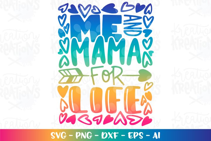 Mom svg Mothers day svg Me and mama for life
