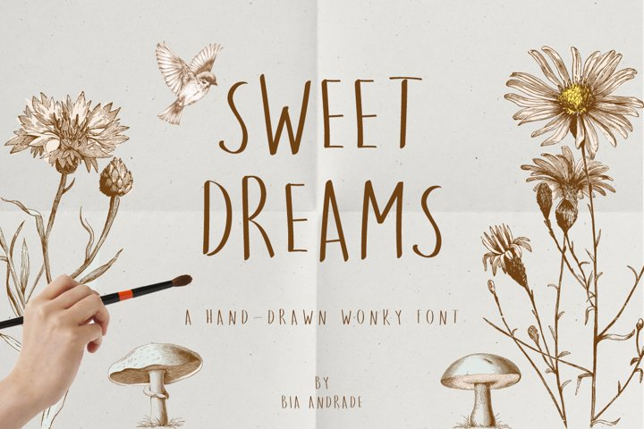 Sweet Dreams a hand-drawn wonky font