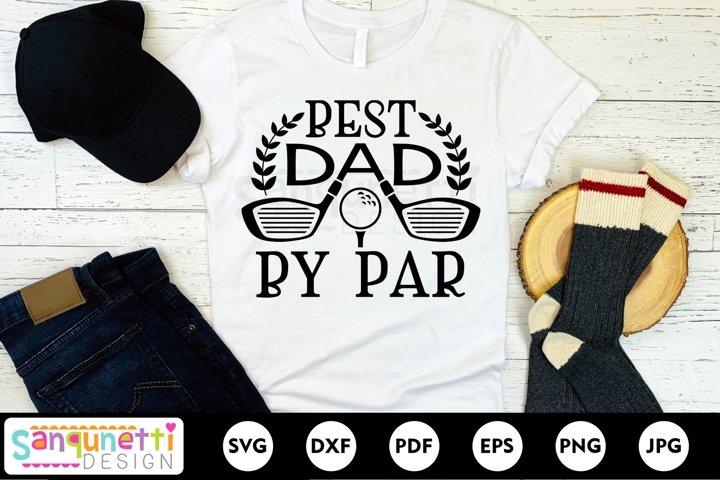 Best Dad by par SVG, golf SVG, Fathers Day