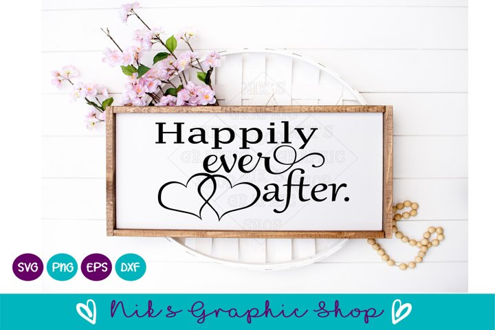 Happily ever after svg, cut files, Wedding Svg