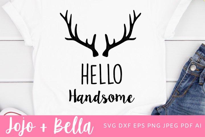 Hello Handsome Svg | Valentines Day SVG