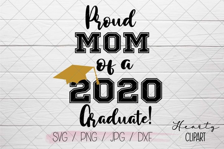 Proud mom of a 2020 graduate svg