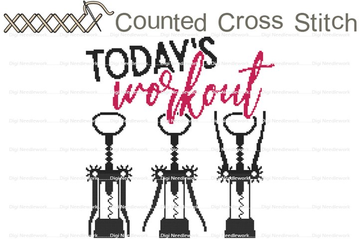 Todays Workout Funny Wine Saying COUNTED Cross Stitch Chart